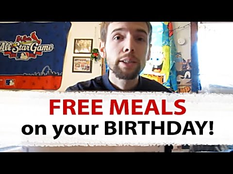 FREE meals on your Birthday!