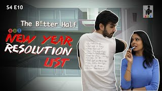 SIT | NEW YEAR RESOLUTION LIST | The Better Half | S4E10 | Chhavi Mittal | Karan V Grover