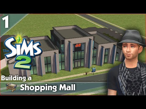Building a Shopping Mall in The Sims 2 - Part 1
