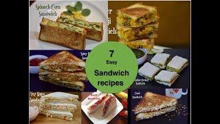 7 Best Veg Sandwich Recipes | Healthy Sandwich recipes for kids|Healthy Breakfast/Lunch box Ideas