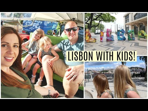 LISBON WITH KIDS | WHAT TO DO IN LISBON WITH KIDS N 48 HOURS | KERRY CONWAY