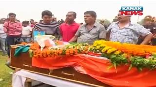 Cremation Of Martyr Odia Jawan Ajit Sahu To Begin In Birth Place Badasuanla