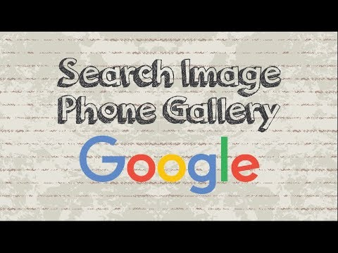 How to Google search an image from your phone gallery