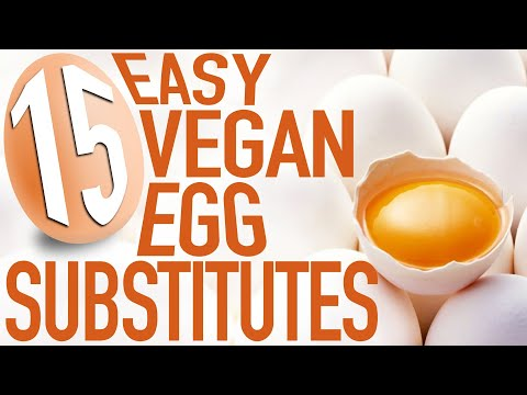 15 Easy Egg Substitutes | Vegan Quick Tip