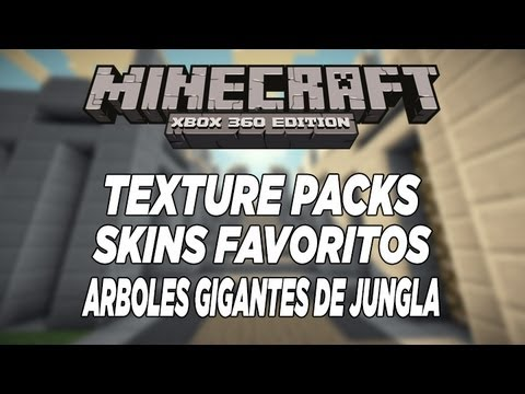 MineCraft Xbox360 - TU12 Texture Packs, Skins Favoritos y Arboles de Jungla