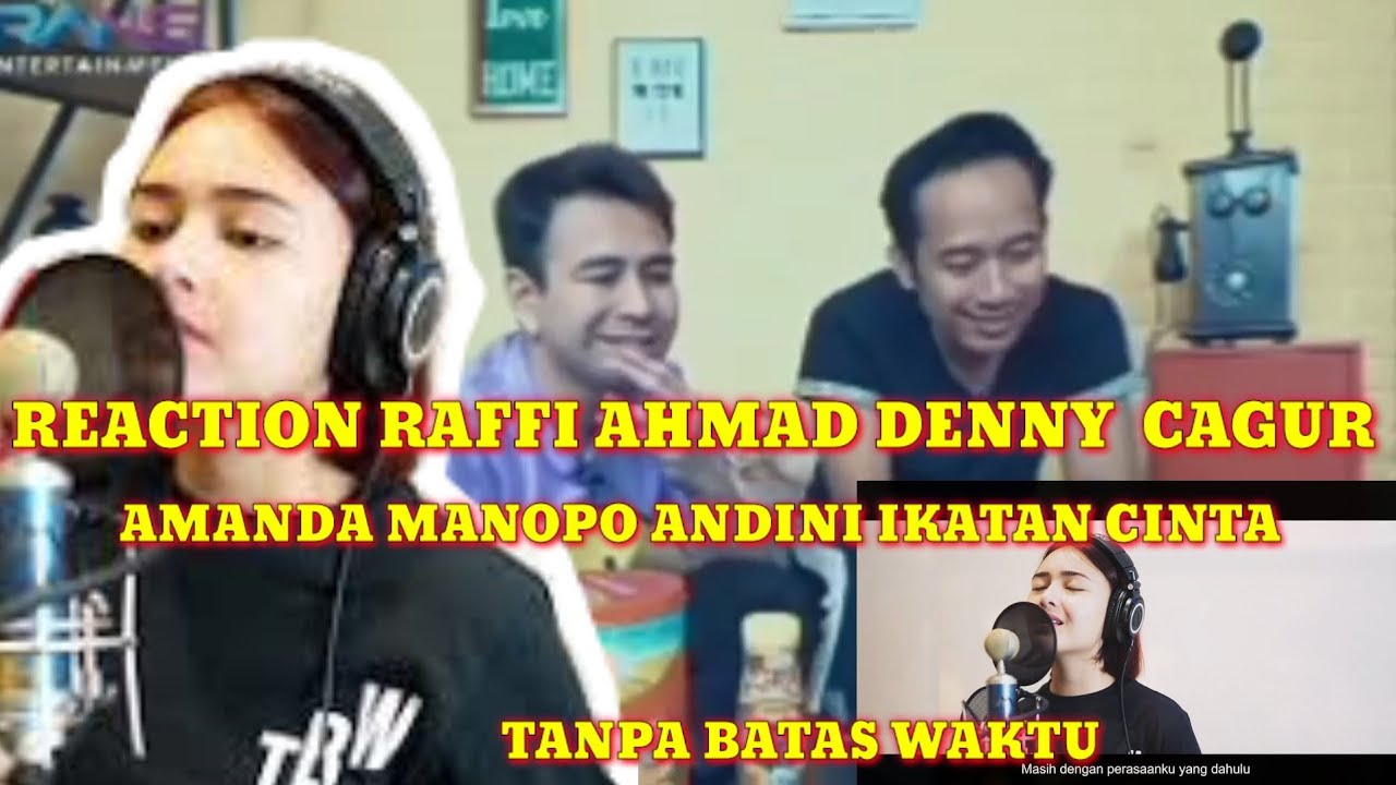 Reaction Raffi Denny Amanda Manopo - Tanpa Batas Waktu (Cover)