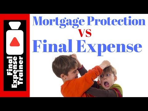 Mortgage Protection Vs Final Expense