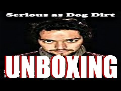 SERIOUS AS DOG DIRT- UN-BOXING