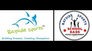 BAYSIDE SPORTS SCHOOL DADS CRICKET CHAMPIONSHIP 2017-18| Match-|WIZARDS vs. SCOTTISH STRIKERS