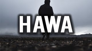 HAWA (Very Powerful Term) - Must Watch