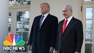 Trump Netanyahu Announce Mideast Peace Plan NBC News Live Stream Recording