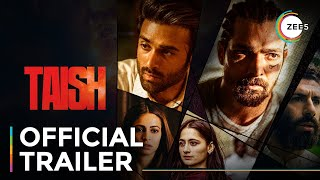 Taish | Official Trailer | A ZEE5 Original Film and Series | Streaming Now On ZEE5