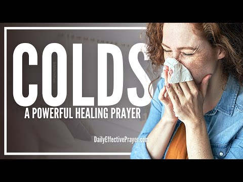 Prayer For Cold - Prayers For Cold, Flu, and Cough Healing