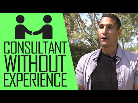 How To Become A Consultant Without Experience?