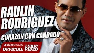 RAULIN RODRIGUEZ ► Corazón Con Candado [Official Lyric Video] Bachata 2018 ► Raulin Rodriguez Nuevo