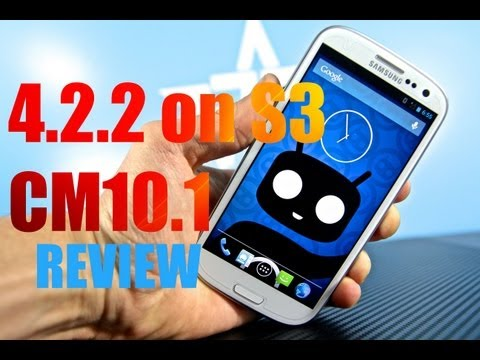 Samsung Galaxy S3 Running 4.2.2 - CyanogenMod 10.1 Jelly Bean Rom Review