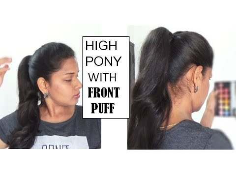 HIGH PONYTAIL in 5 minutes with FRONT PUFF | Easy hair style tutorial