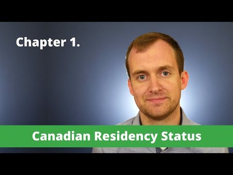 Canada Guide - Chapter 1 - Canadian Residency Status