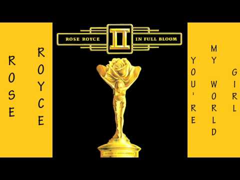 Rose Royce - You're My World Girl 1977