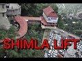 Shimla Lift Ride