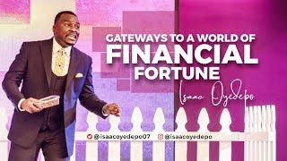 Gateways To A World Of Financial Fortune | Isaac Oyedepo