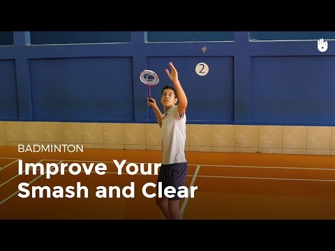 Drill: Improve Your Smash and Clear | Badminton