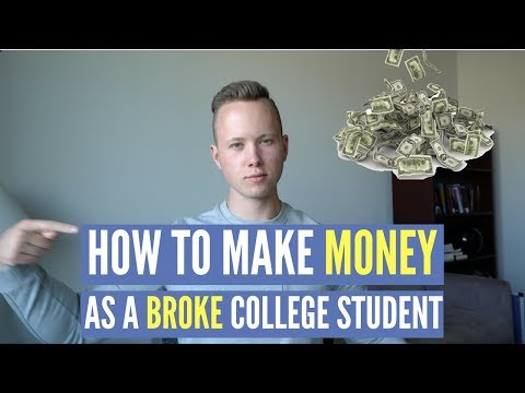 How To EASILY Make Money As A Broke College Student