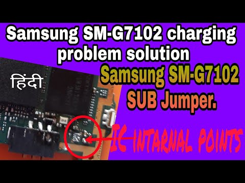 Samsung SM-G7102 charging problem solution or Ways SUB Jumper by Akash tech.