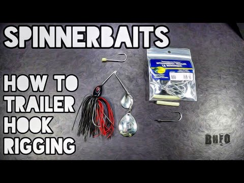 Spinnerbaits how to trailer hook rigging