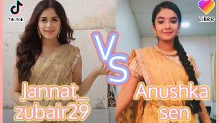 likee VS tik tok丨Anushka sen VS Jannat Zubair丨Number One Star Girl丨Likee Top video 2019