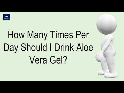 How Many Times Per Day Should I Drink Aloe Vera Gel?