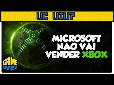 Microsoft não vai vender Xbox - VC VIU?