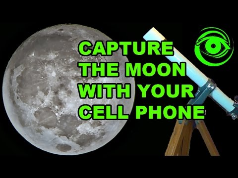 Capture the Moon With Your Cell Phone & Telescope