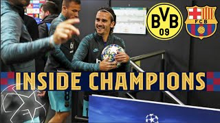 INSIDE CHAMPIONS   Borussia Dortmund 0-0 Barça from behind the scenes