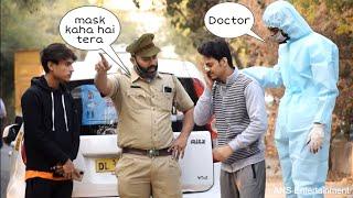 Police New Encounter PRANK 19  ANS Entertainment   2020 Prank in INDIA  mask kaha hai tera 3