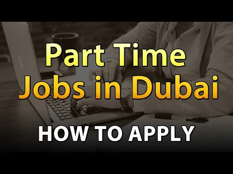 Part Time Jobs in Dubai - How To Apply