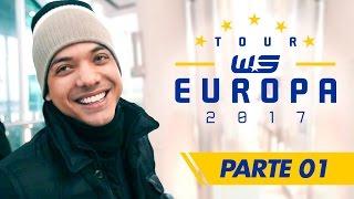 Wesley Safadão - WS Tour Europa 2017 - Parte 1