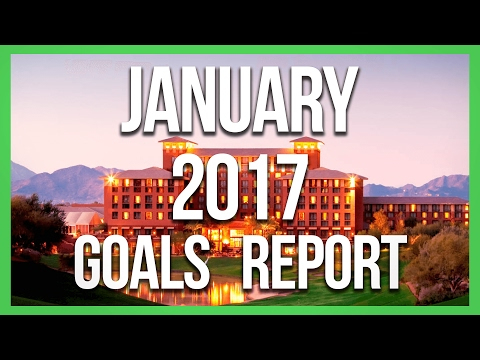 My January 2017 Monthly Goals Report