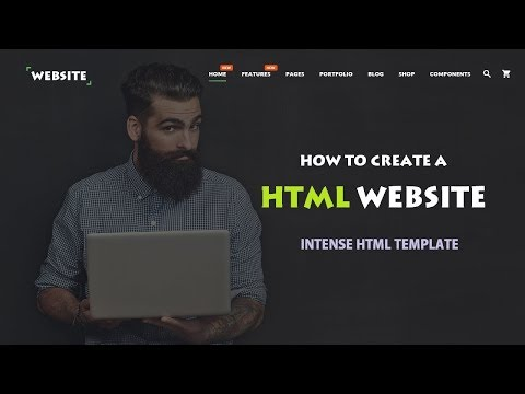 How To Create HTML Website 2018 - Intense From TemplateMonster