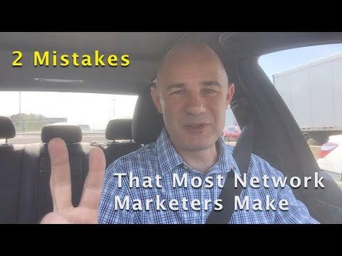 2 Mistakes That Most Network Marketers Make When Prospecting
