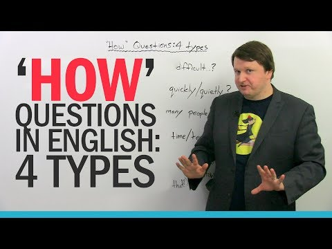 Basic English: 4 types of HOW questions