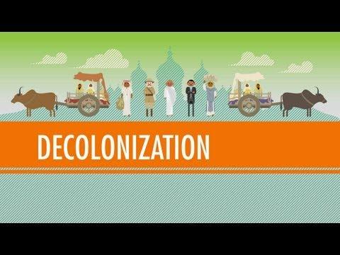 Decolonization and Nationalism Triumphant: Crash Course World History #40