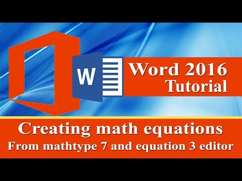 Creating Math equations in ms word by Mathtype 7.0 and Microsoft equation 3.0