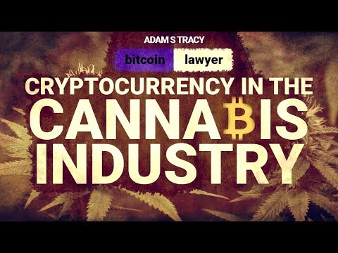 Cryptocurrency in the Cannabis Industry