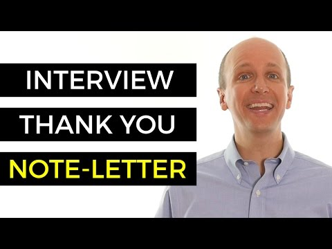 Interview Thank You Note - Best Practices