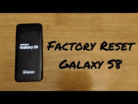 How to factory reset Samsung Galaxy S8 / S8 plus