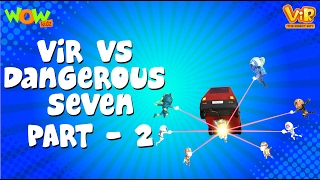 Vir vs Dangerous Seven Part 02 - Vir : The Robot Boy WITH ENGLISH, SPANISH & FRENCH SUBTITLES