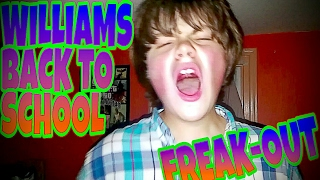 WILLIAMS BACK TO SCHOOL FREAK-OUT!!!