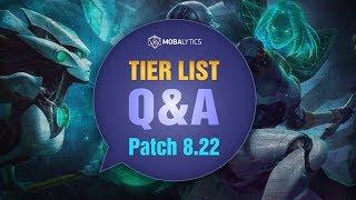 League of Legends Mobalytics Patch 8.22 Tier List Q&A