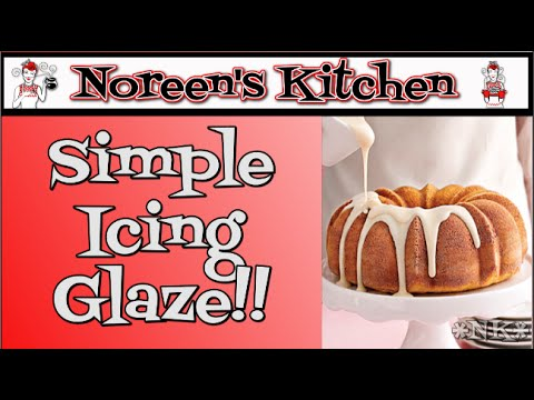 Simple Icing Glaze Recipe ~ Noreen's Kitchen